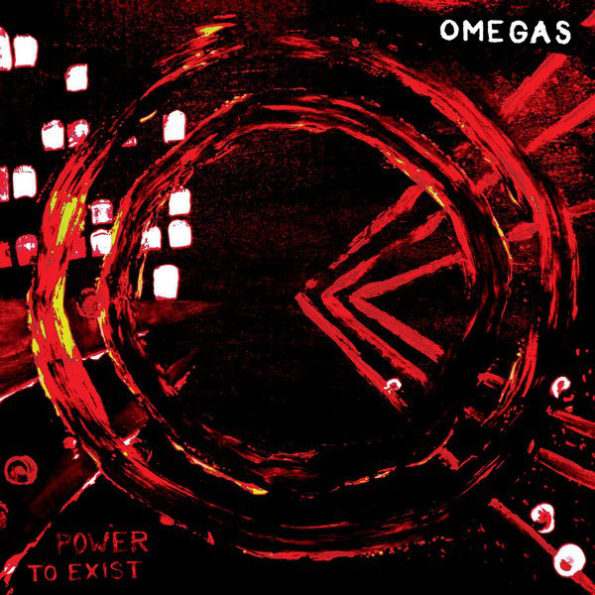OMEGAS – POWER TO EXIST LP