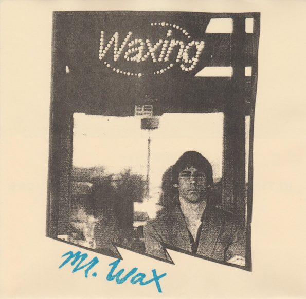 MR WAX – WAXING 7″ EP