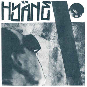 HYÄNE – S/T 4 TRACK 7″ EP