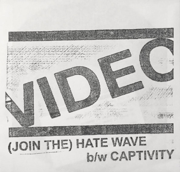 VIDEO – (JOIN THE) HATE WAVE B/W CAPTIVITY 7″ EP