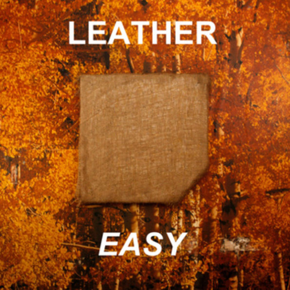 LEATHER – EASY LP