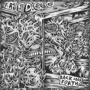 FRIED EGG – BACK AND FORTH 7″ EP