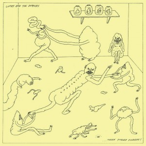 LUMPY AND THE DUMPERS – THOSE PICKLED FUCKERS LP