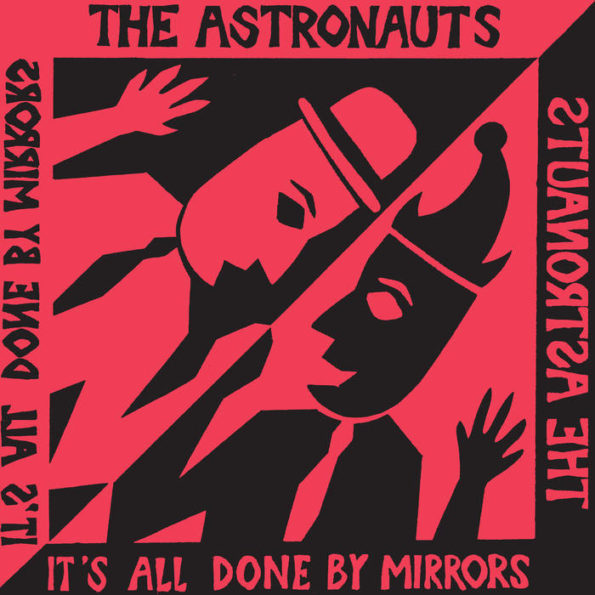 THE ASTRONAUTS – IT'S ALL DONE BY MIRRORS LP