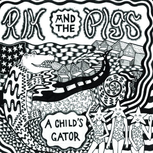 RIK AND THE PIGS – A CHILD'S GATOR LP