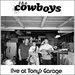 THE COWBOYS – LIVE AT TONY'S GARAGE 7″ EP