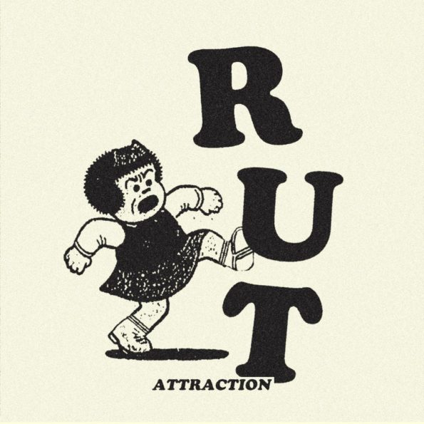 RUT – ATTRACTION 7″ EP