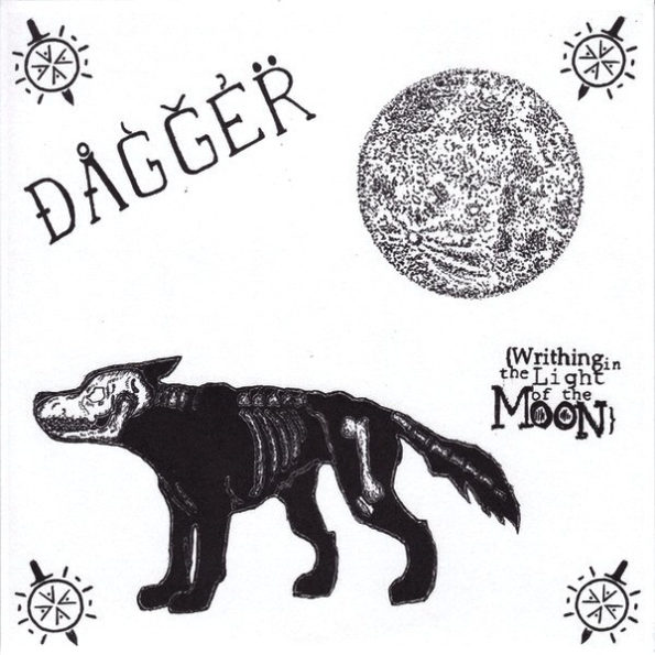 DAGGER – WRITHING IN THE LIGHT OF THE MOON 7″ EP
