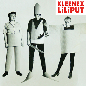 KLEENEX/LILIPUT – FIRST SONGS 2XLP