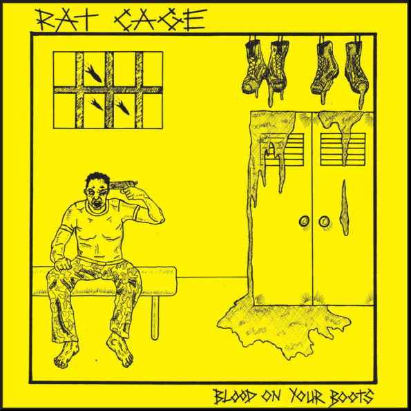 RATCAGE – BLOOD ON YOUR BOOTS 7″ EP