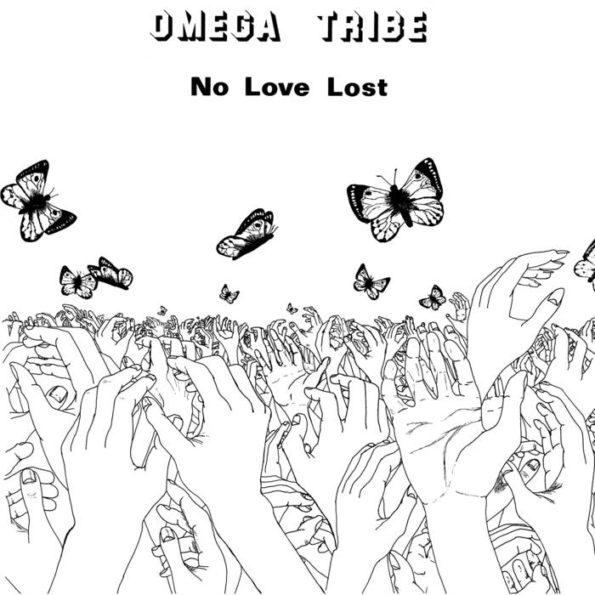 OMEGA TRIBE – NO LOVE LOST LP (REISSUE)
