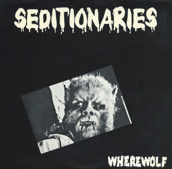 SEDITIONARIES – WHEREWOLF 7″ EP
