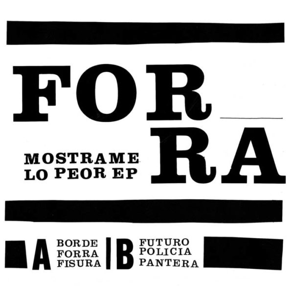 FORRA – MOSTRAME LO PEOR 7″ EP
