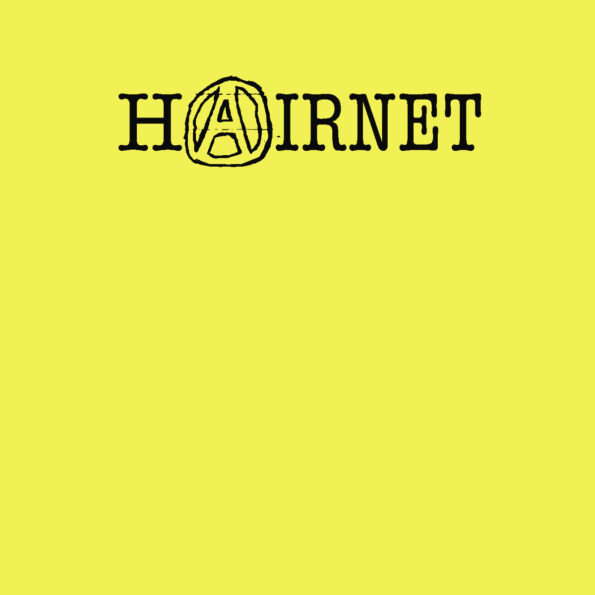 HAIRNET – ANARCHY IS A COMIN' DEMO CS