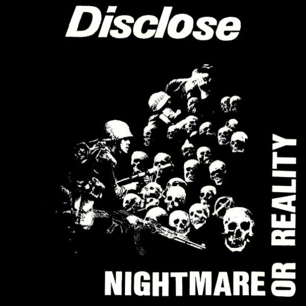 DISCLOSE – NIGHTMARE OR REALITY LP (RE-ISSUE)