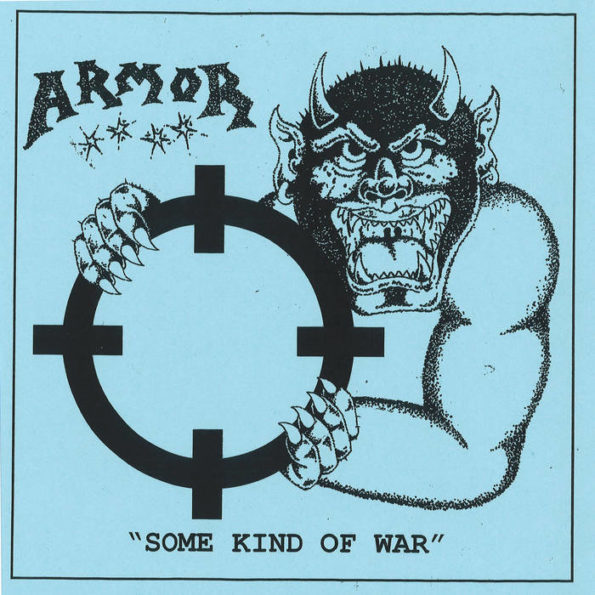 ARMOR – SOME KIND OF WAR 7″ EP