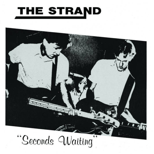 THE STRAND – SECONDS WAITING LP