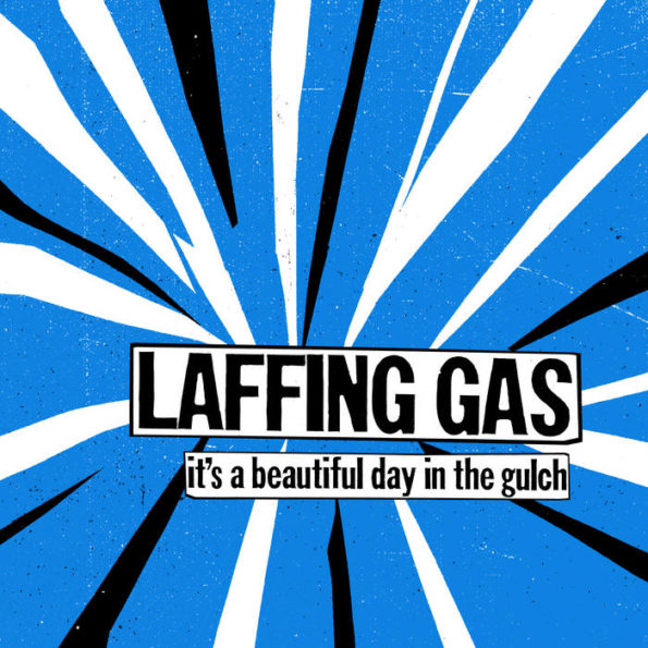 LAFFING GAS – IT'S A BEAUTIFUL DAY IN THE GULCH LP