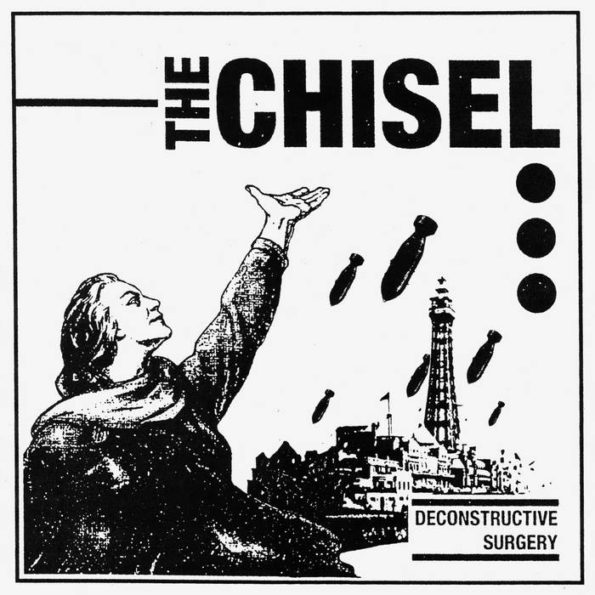 THE CHISEL – DECONSTRUCTIVE SURGERY 7″ EP