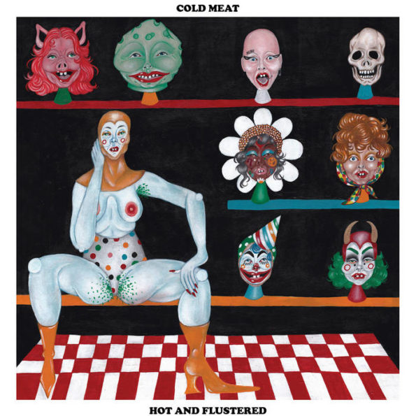 COLD MEAT – HOT AND FLUSTERED LP