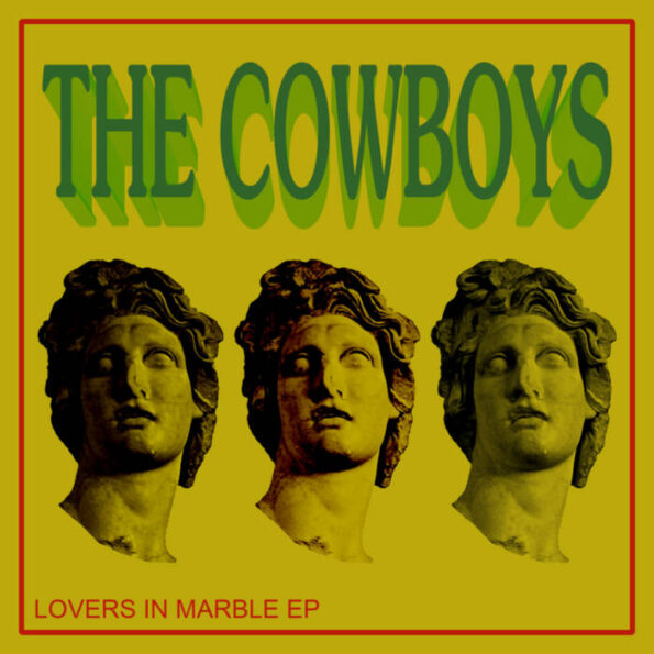 THE COWBOYS – LOVERS IN MARBLE CS