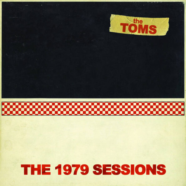 THE TOMS – THE 1979 SESSIONS LP (RE-ISSUE)