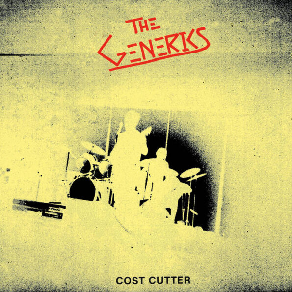 THE GENERICS – COST CUTTER 7″ EP (RE-ISSUE)