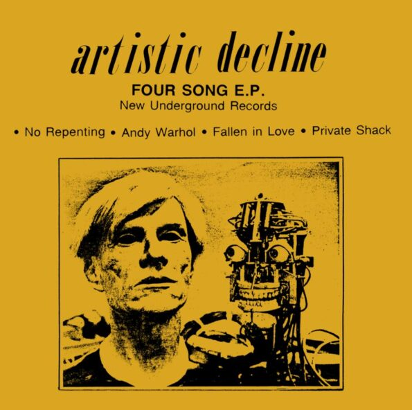 ARTISTIC DECLINE – FOUR SONG 7″ EP (RE-ISSUE)